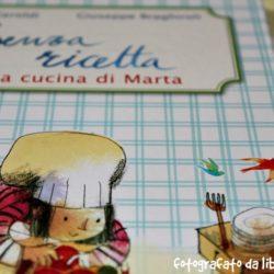 Senza Ricetta, nella cucina di Marta.