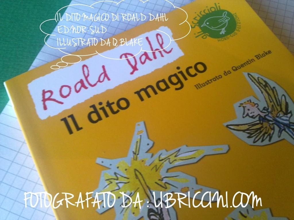 Roald Dahl- Ildito magico