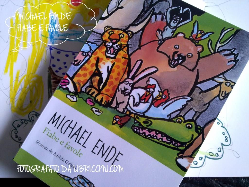 MICHAEL ENDE-FIABE E FAVOLE-OSCAR MONDADORI