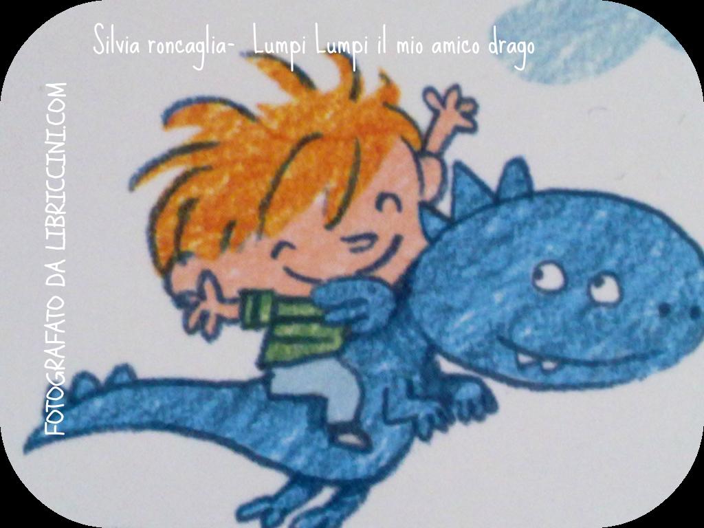Silvia roncaglia-  Lumpi Lumpi il mio amico drago