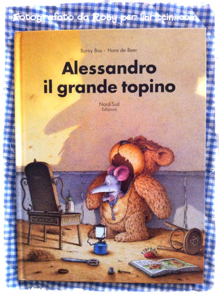 ALESSANDRO IL GRANDE TOPINO- NORD SUD EDIZIONI