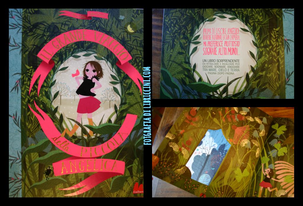 Il grande viaggio della piccola angelica, Charlotte Gastaut, gallucci ed.,