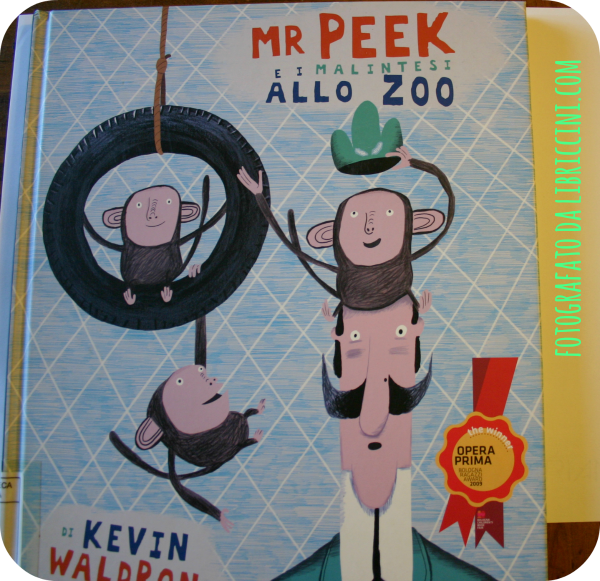 Mr. Peek e i malintesi allo Zoo- Kevin Waldron