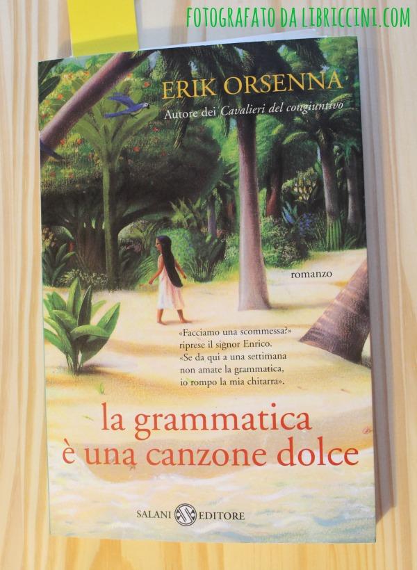 erik orsenna - la grammatica è una canzone dolce