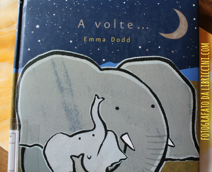 A volte... Emma Dodd L'Ippocampo