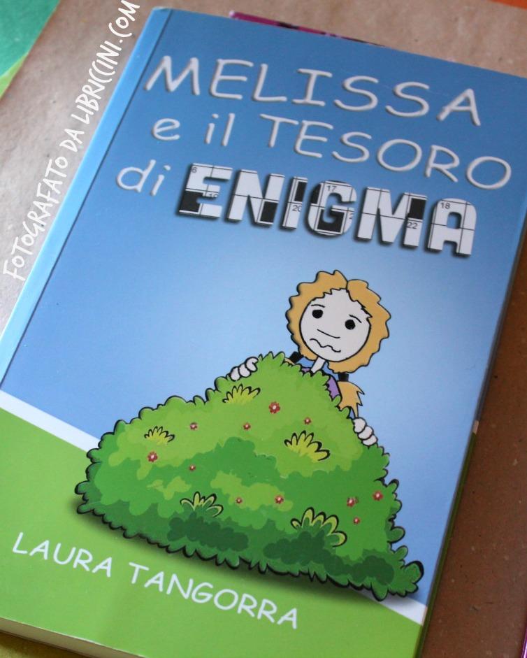 MELISSA E IL TESORO DI ENIGMA, LAURA TANGORRA